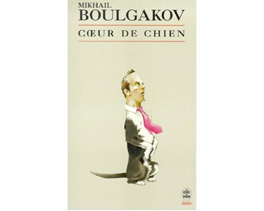 BOULGAKOV Mikhaïl : Cœur de chien