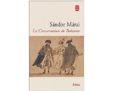Maraï Sandor : La conversation de Bolzano