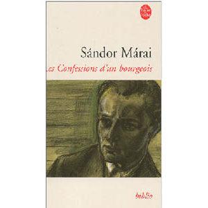 Maraï Sandor : Les confessions d'un bourgeois