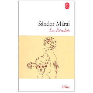 Maraï Sandor : Les révoltés