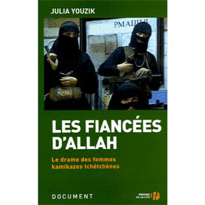 Yuzik Yulia : Les fiancées d'Allah (Interdit en Russie)