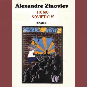 Zinoviev Alexandre : Homo Sovieticus