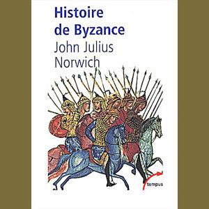 Norwich John-Julius  : Histoire de Byzance. 330-1453