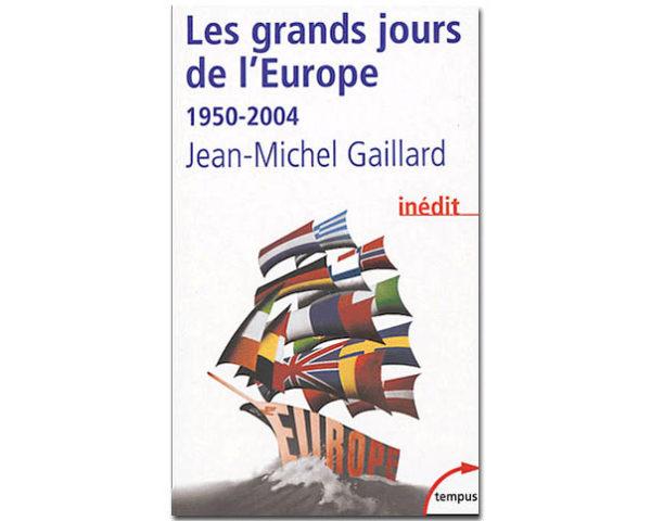 Les grands jours de l'Europe (1950-2004)