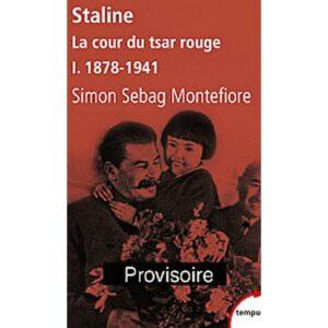 Staline – Tome 1, La cour du tsar rouge : 1878-1941