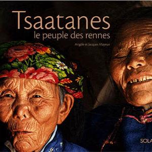 Album : Les Tsaatanes. Le peuple des rennes