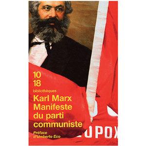 Karl Marx, Umberto Eco (Préfacier) : Manifeste du Parti communis