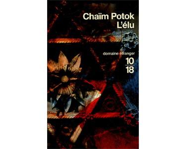 Potok Chaïm : L'élu. 2e édition