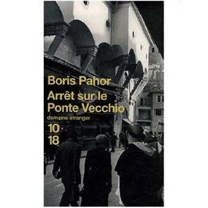 Pahor Boris : Arrêt sur le Ponte Vecchio