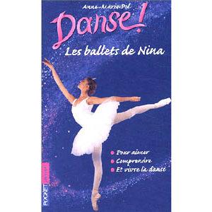 Pol Anne-Marie : Danse ! Les ballets de Nina