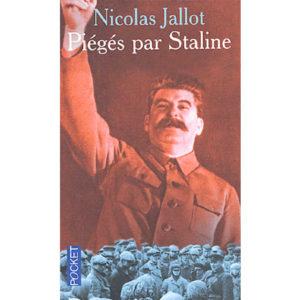 Nicolas Jallot, Nikita Krivochéine: Piégés par Staline.