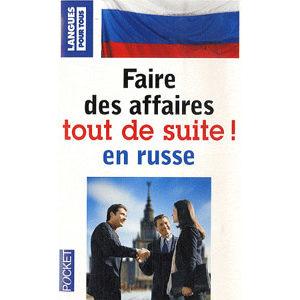 Faire des affaires tout de suite en russe + 1 CD audio
