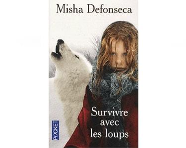 Defonseca Misha : Survivre avec les loups