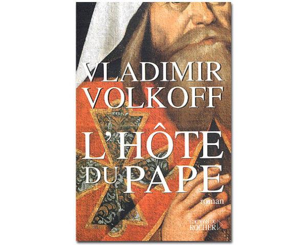 VOLKOFF Vladimir : L'hôte du pape