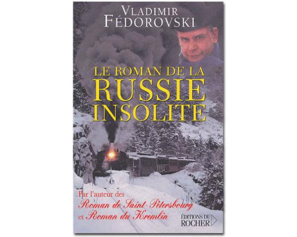 FEDOROVSKI Vladimir : Le roman de la Russie insolite