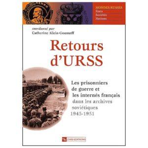 Retours d'URSS. Les prisonniers de guerre français