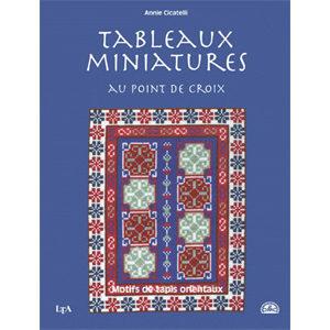 Tableaux miniatures au point de croix. Motifs de tapis orientaux