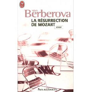 BERBEROVA Nina : La résurrection de Mozart