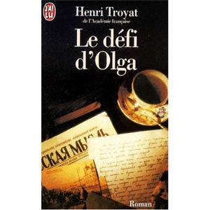 TROYAT Henri : Le défi d'Olga