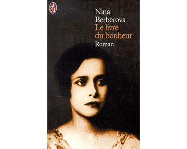 BERBEROVA Nina : Le livre du bonheur