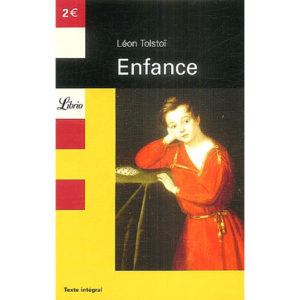 TOLSTOI Léon : Enfance (2 euros)