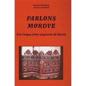 Parlons Mordve, langue finno-ougrienne de Russie