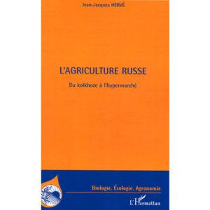 L'agriculture russe – Du kolkhoze à l'hypermarché