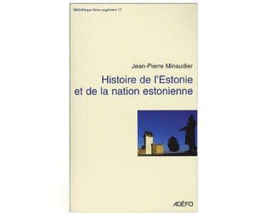 Histoire de l'Estonie – Et de la nation estonienne