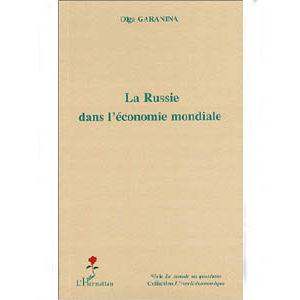 Garanina Olga : La Russie dans l'économie mondiale