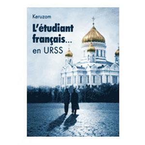 Keruzam : L'étudiant français… en URSS