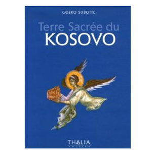 Album : Terre Sacrée du Kosovo par Gojko Subotic