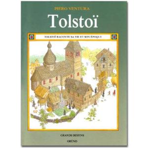 Tolstoï raconte sa vie et son époque