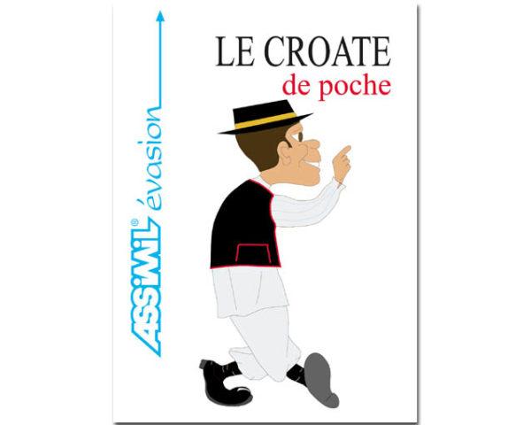 Guide de langue croate – Le CROATE de poche