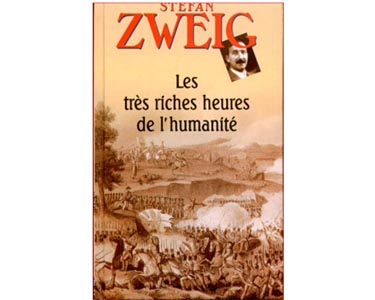 Zweig Stefan : Très Riches Heures de l'humanité :Tolstoi, Lénine