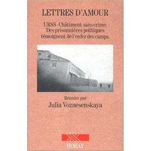 Voznesenskaya Julia : Lettres d'amour