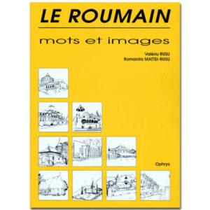 LE ROUMAIN, MOTS ET IMAGES
