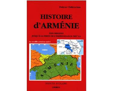 Histoire d'Arménie : des origines jusqu'à la perte de l'indépend