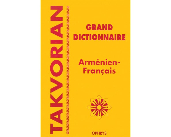 Grand dictionnaire Arménien-Français