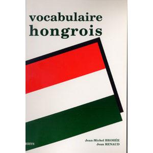 Vocabulaire du Hongrois : Dictionnaire bilingue fr-hongrois