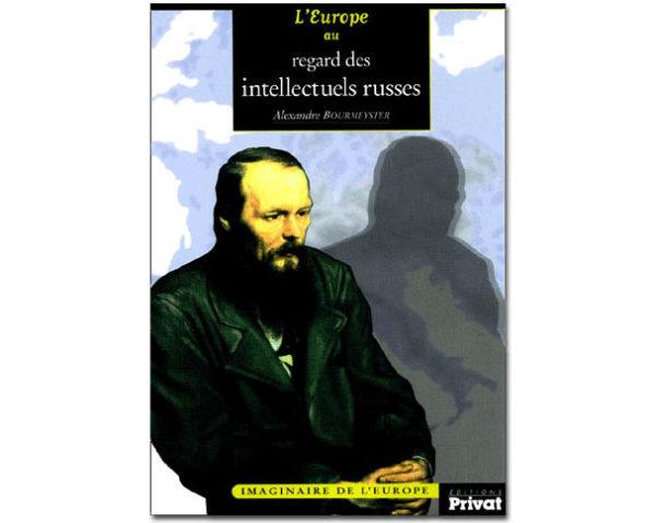 L'Europe au regard des intellectuels russes
