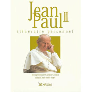 Galazka Grzegorz : Jean-Paul II, itinéraire personnel