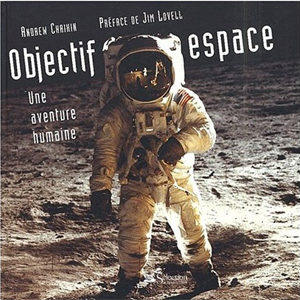Objectif espace. Une aventure humaine (E6)