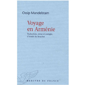 MANDELSTAM Ossip : Voyage en Arménie