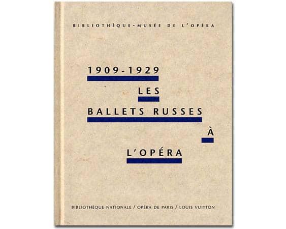 1909-1929 Les ballets russes à l'Opéra (Diaghilev)