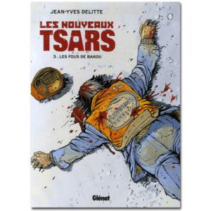 BD Les nouveaux tsars Tome 3 : Les Fous de Bakou