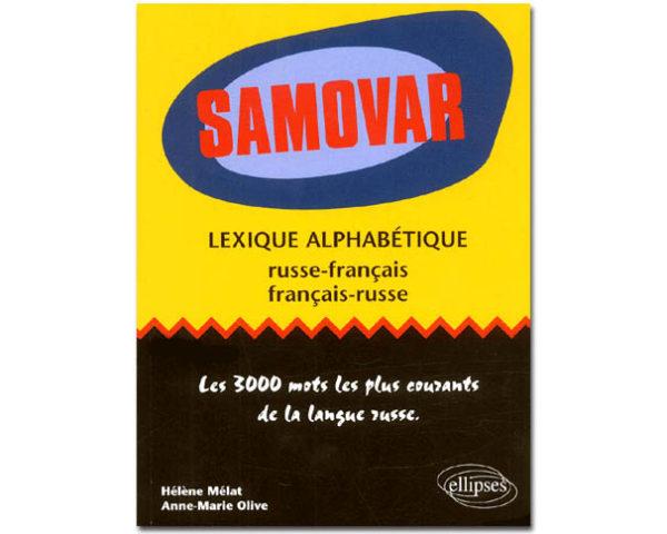 SAMOVAR : Lexique alphabétique fr-ru/ru-fr : 3000 mots
