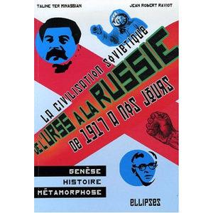 De l'URSS à la Russie, la civilisation soviétique: : histoire