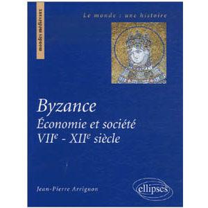 Byzance – Economie et société (VIIe-XIIe siècle)
