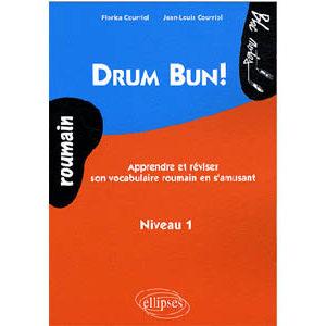 Drum Bun  Apprendre et réviser le vocabulaire roumain en s'amusa