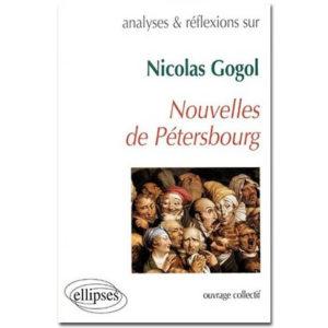 GOGOL : Nouvelles de Pétersbourg (Analyses)